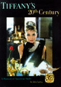 Tiffanys 20th Century A Portrait Of A