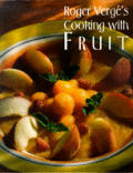 Roger Verges Cooking With Fruit