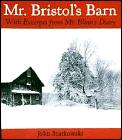 Mr Bristols Barn With Excerpts From