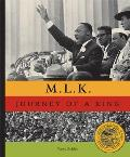 MLK The Journey of a King