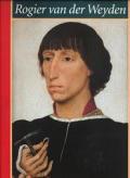 Rogier Van Der Weyden The Complete Works