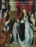From Van Eyck To Bruegel Early Netherlan