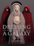 Dressing A Galaxy The Costumes Of Star Wars