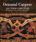 Oriental Carpets & Their Structure Highlights from the V & A Collection