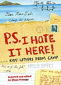 PS I Hate It Here Kids Letters from Camp