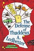 Defense of Thaddeus A Ledbetter