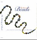 History Of Beads From 30000 Bc To Presen