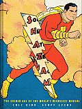 Shazam The Golden Age of the Worlds Mightiest Mortal
