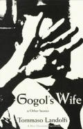 Gogols Wife & Other Stories