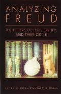 Analyzing Freud The Letters of H D Bryher & Their Circle