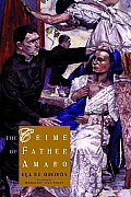 The Crime of Father Amaro: Scenes from the Religious Life