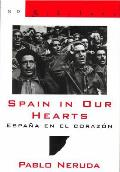 Spain in Our Hearts Espana En El Corazon Hymn to the Glories of the People at War Himno a Las Glorias del Pueblo En La Guerra
