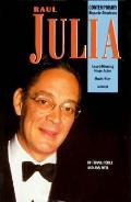 Raul Julia Contemporary Hispanic America