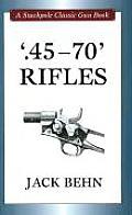 45 70 Rifles