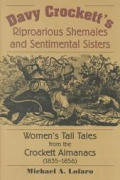 Davy Crocketts Riproarious Shemales Womens Tall Tales from the Crockett Almanacs