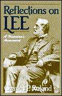 Reflections on Lee A Historians Assessment