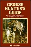 Grouse Hunters Guide Solid Facts Insights &