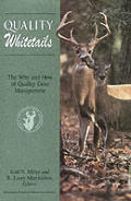 Quality Whitetails The Why & How Of Qual