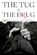 Tug Is the Drug