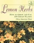 Lemon Herbs How To Grow & Use Many Popul