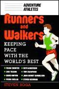 Runners & Walkers