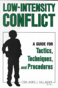 Low Intensity Conflict A Guide for Tactics Techniques & Procedures
