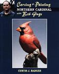 Carving & Painting a Northern Cardinal with Bob Guge