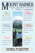Mount Rainier A Visitors Companion