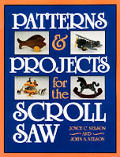 Patterns & Projects For The Scroll Saw