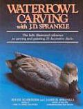 Waterfowl Carving with J. D. Sprankle