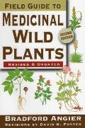 Field Guide To Medicinal Wild Plants Revised
