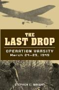 Last Drop Operation Varsity March 24 25 1945
