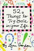 52 Things To Try Once In Your Life