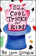 52 Cool Tricks For Kids