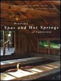 Beautiful Spas & Hot Springs Of Californ