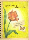 Garden Dreams A Scrapbook For Gardeners