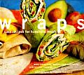 Wraps Easy Recipes For Handheld Meals