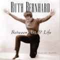 Ruth Bernhard Between Art & Life