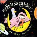 My Friend Chicken