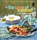 Taste of Summer Inspired Recipes for Casual Entertaining