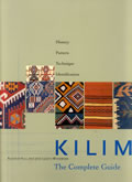 Kilim The Complete Guide History Pattern Te
