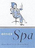 Office Spa Stress Relief for the Working Week
