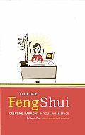 Office Feng Shui Creating Harmony in Your Work Space