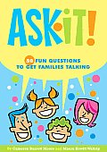 Ask It!: 50 Fun Questions to Get Families Talking