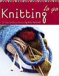 Knitting to Go Deck 25 Chic & Easy Patterns