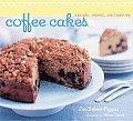 Coffee Cakes Simple Sweet & Savory