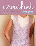 Crochet to Go Deck 25 Chic & Simple Patterns