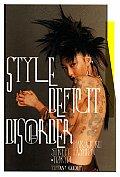 Style Deficit Disorder Harajuku Street Fashion Tokyo