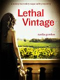 Lethal Vintage A Sunny Mccoskey Napa Val