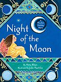 Night Of The Moon A Muslim Holiday Story